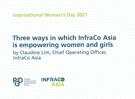 Level the playing field: Three ways in which InfraCo Asia is empowering women and girls